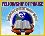 Fellowship of Praise Seventh Day Adventist Worship Center