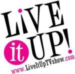 Live It Up TV Show